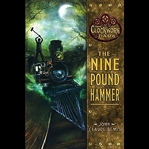 The Nine Pound Hammer Audiobook