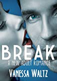 img - for Break (Billionaire New Adult Romance) book / textbook / text book