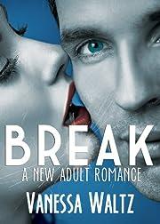 Break (Billionaire New Adult Romance)