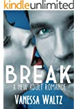 Break (Billionaire New Adult Romance) (English Edition)