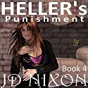 Heller's Punishment (       UNABRIDGED) by JD Nixon Narrated by Jorjeana Marie