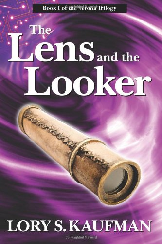 The Lens and the Looker: 1 (The Verona Trilogy)