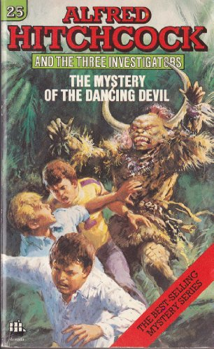 Mystery of the Dancing Devil (Alfred Hitchcock and the Three Investigators Series, #25) PDF