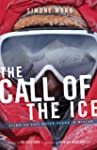 The Call of the Ice: Climbing 8000-Me...