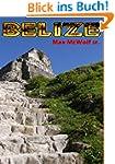 Belize: Reisef�hrer
