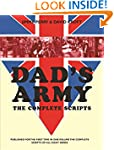 Dad's Army: The Complete Scripts: Scr...