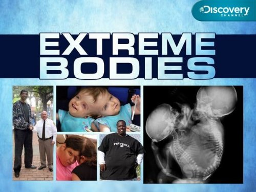 Extreme Bodies: Season 1