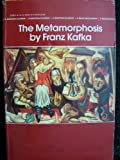 The Metamorphosis (Bantam Classic) (055321196X) by Franz Kafka
