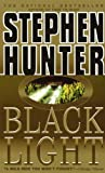 Black Light (Bob Lee Swagger Novels Book 2)