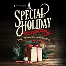 A Special Holiday Collection  by  Voices in the Wind Audio Theatre Narrated by  full cast
