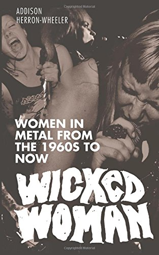 wicked-woman-women-in-metal-from-the-1960s-to-now