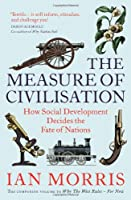 The Measure of Civilisation: How Social Development Decides the Fate of Nations