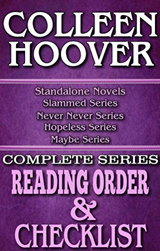 SERIES READING ORDER & INDIVIDUAL BOOK CHECKLIST: COLLEEN HOOVER: INCLUDES LISTS for THE SERIES: SLAMMED, HOPELESS, MAYBE, NEVER NEVER & MORE! (Top Romance ... Reading Order & Series Checklists 38) (Hopeless Colleen Hoover Kindle compare prices)