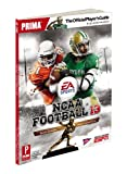 NCAA Football 13: The Official Players Guide (Prima Official Game Guides)