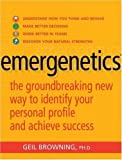 Emergenetics: The Groundbreaking New Way to Identify Your Personal Profile and Achieve Success: The New Science of Success