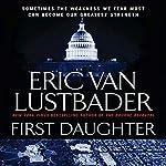 First Daughter: A Jack McClure Thriller | Eric Van Lustbader