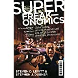 Superfreakonomics: Global Cooling, Patriotic Prostitutes and Why Suicide Bombers Should Buy Life Insuranceby Steven D. Levitt