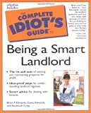 img - for The Complete Idiot's Guide to Being a Smart Landlord book / textbook / text book