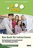 img - for STEP - Das Buch f??r Lehrer/innen: Wertsch??tzend und professionell den Schulalltag gestalten by Don Sr. Dinkmeyer (2011-09-06) book / textbook / text book