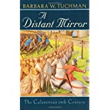 A Distant Mirror: The Calamitous 14th Centuryby Barbara Tuchman