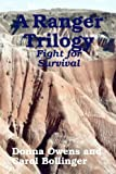 A Ranger Trilogy:Fight for Survival