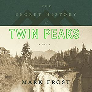 The Secret History of Twin Peaks | Livre audio