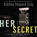 Her Secret: The Amish of Hart County Audiobook by Shelley Shepard Gray Narrated by Tavia Gilbert