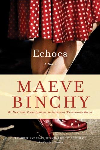 Echoes, Maeve Binchy