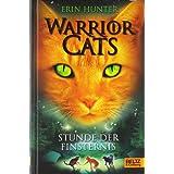 """Warrior Cats. Stunde der Finsternis: I, Band 6von """"Erin Hunter"""""""