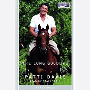 The Long Goodbye | [Patti Davis]