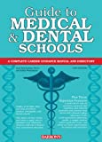 img - for Guide to Medical and Dental Schools (Barron's Guide to Medical & Dental Schools) book / textbook / text book