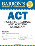 img - for Barron's ACT English, Reading and Writing Workbook, 2nd Edition book / textbook / text book