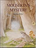 img - for Mousekin's Mystery book / textbook / text book
