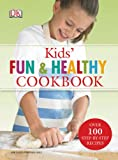 Kids Fun & Healthy Cookbook