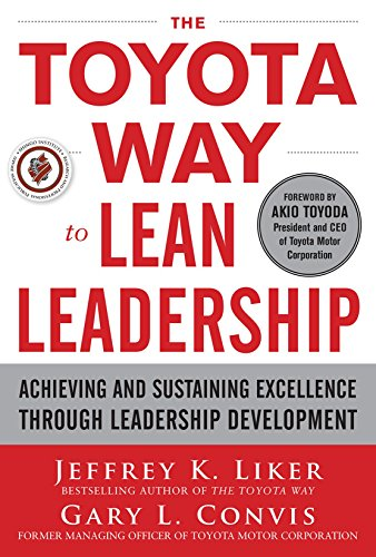 The Toyota Way to Lean Leadership:  Achieving and Sustaining Excellence through Leadership Development (Toyota Way Book compare prices)
