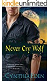 Never Cry Wolf (Night Watch Book 4)