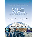 The KML Handbook: Geographic Visualization for the Web