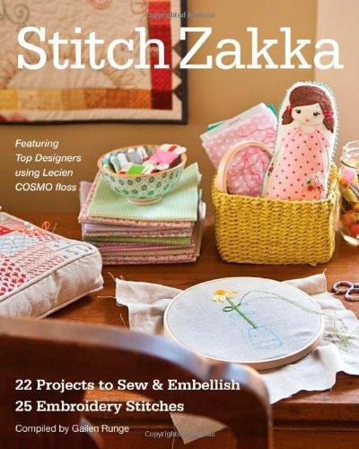 Stitch Zakka: 22 Projects to Sew & Embellish, 25 Embroidery Stitches