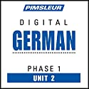 German Phase 1, Unit 02: Learn to Speak and Understand German with Pimsleur Language Programs Audiobook by  Pimsleur Narrated by  Pimsleur