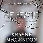 The Hermit | Shayne McClendon