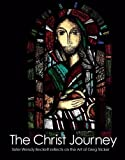The Christ Journey: Sister Wendy Beckett Reflects on the Art of Greg Tricker (0854398228) by Beckett, Wendy