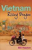 img - for By Bill Hayton Vietnam: Rising Dragon (Reprint) book / textbook / text book