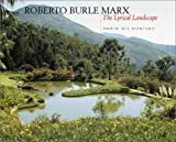img - for Roberto Burle Marx: The Lyrical Landscape by Montero, Marta Iris [Hardcover(2001/11/2)] book / textbook / text book