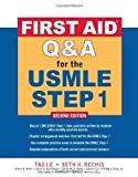 img - for First Aid Q&A for the USMLE Step 1, Second Edition by Tao Le (Jan 23 2009) book / textbook / text book