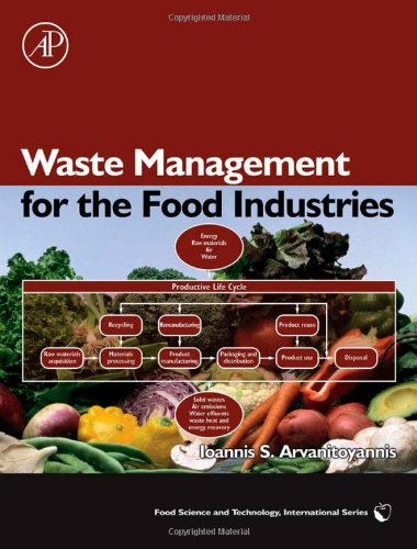 Waste Management for the Food Industries (Food Science and Technology)