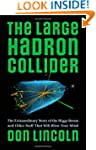 The Large Hadron Collider: The Extrao...