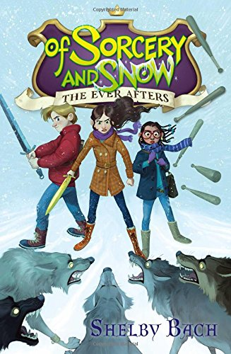 Of Sorcery and Snow (The Ever Afters) PDF