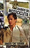 img - for Diarios de Motocicleta: Notas de Viaje (Film Tie-in Edition) (Che Guevara Publishing Project / Ocean Sur) (Spanish Edition) book / textbook / text book