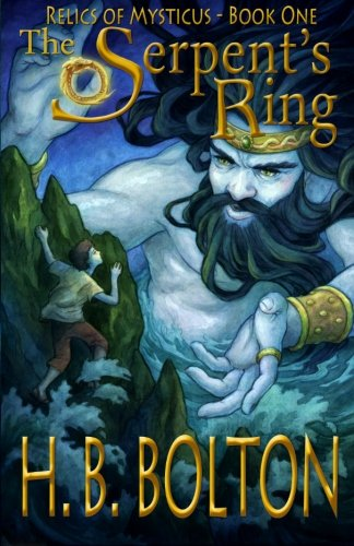 Book: The Serpent's Ring - Relics of Mysticus by H. B. Bolton