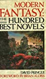 Modern Fantasy: The 100 Best Novels (0246134208) by Pringle, David